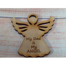 Laser Cut My Dad Angel